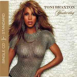 Toni Braxton - Yesterday Album Download