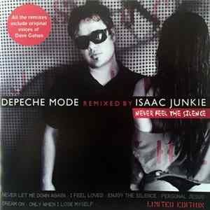 Depeche Mode Remixed By Isaac Junkie - Never Feel The Silence Album Download