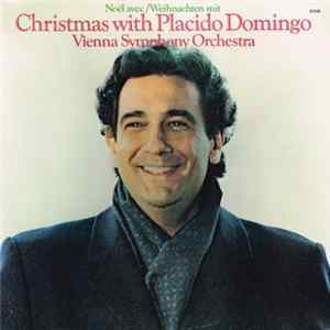 Placido Domingo : Vienna Symphony Orchestra - Christmas With Placido Domingo Album Download
