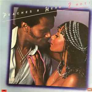Peaches & Herb - 2 Hot! Album Download
