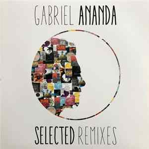 Gabriel Ananda - Selected Remixes Album Download