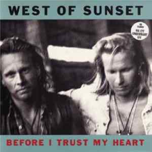 West Of Sunset - Before I Trust My Heart Album Download