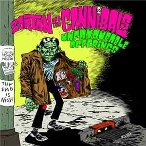 Zorton and The Cannibals - Unfavourable Offerings Album Download