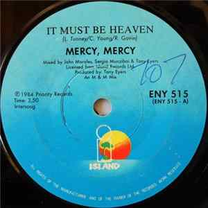 Mercy, Mercy - It Must Be Heaven Album Download