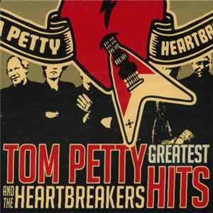 Tom Petty And The Heartbreakers - Greatest Hits Album Download