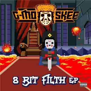 G-Mo Skee - 8 Bit Filth Album Download