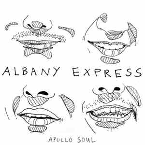 Apollo Soul - Albany Express Album Download
