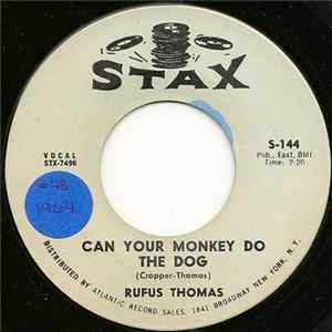 Rufus Thomas - Can Your Monkey Do The Dog Album Download